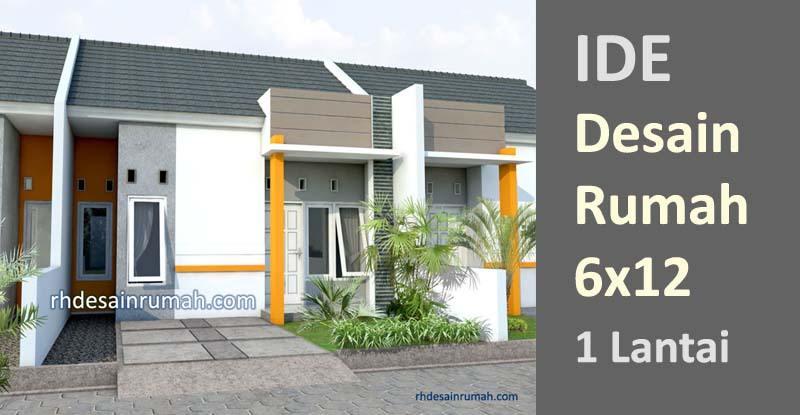 Desain Rumah 6x12 1 Lantai Contoh Gambar Denah Fasade