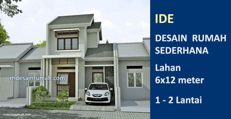 Read more about the article Desain Rumah Sederhana 6×12 Meter Minimalis
