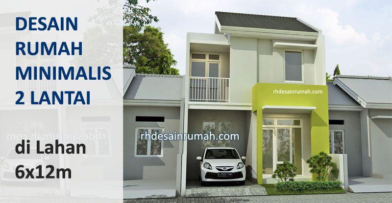 Desain Rumah 6x12 2 Lantai Elegan Rhdesainrumah