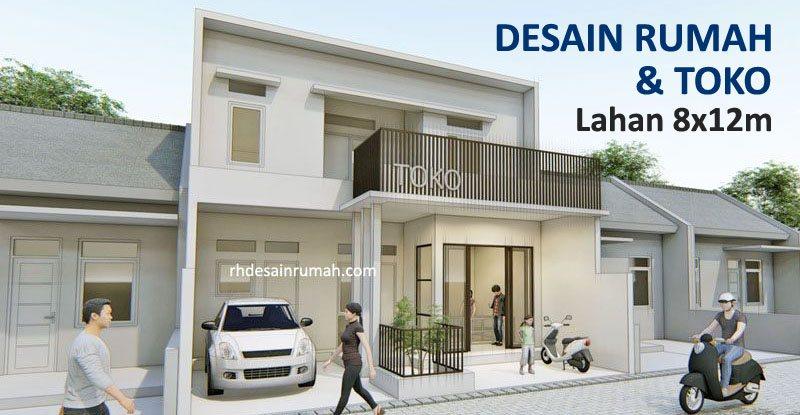 Desain Rumah dengan Toko di Tanah Lebar 8 Meter