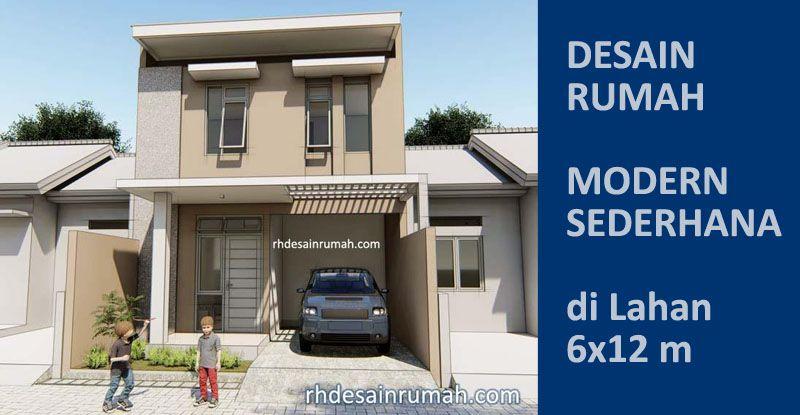 Read more about the article Desain Rumah Modern Sederhana 6×12