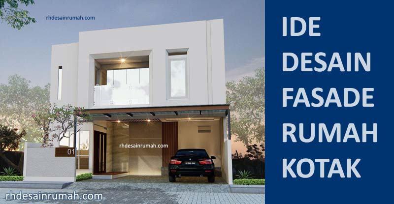 Desain Rumah Kotak Minimalis Modern
