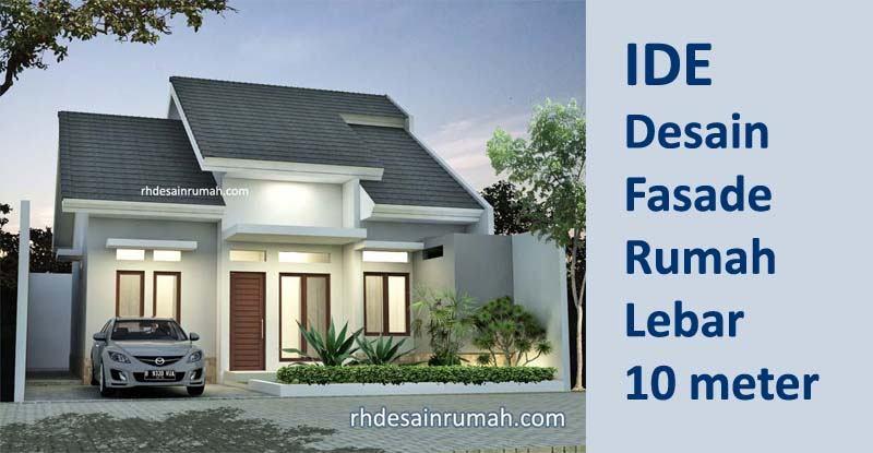 Tampak Depan Rumah Minimalis Lebar 10 Meter Rhdesainrumah