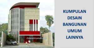 Read more about the article Desain Bangunan Umum (Kantor, Penginapan, Cafe dsb)