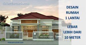 Desain Rumah 1 Lantai Lebar Diatas 10 meter
