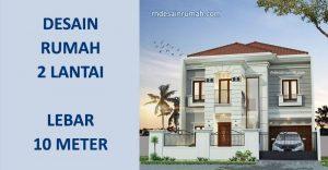 Read more about the article Desain Rumah Lebar 10 Meter 2 Lantai