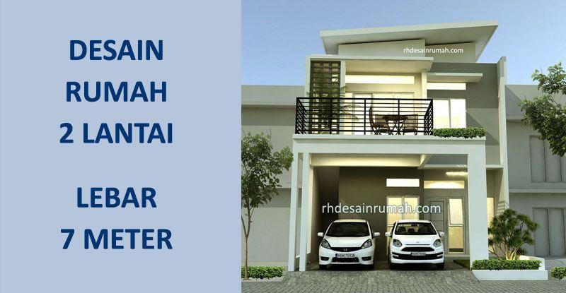Desain Rumah Lebar 7 Meter 2 Lantai