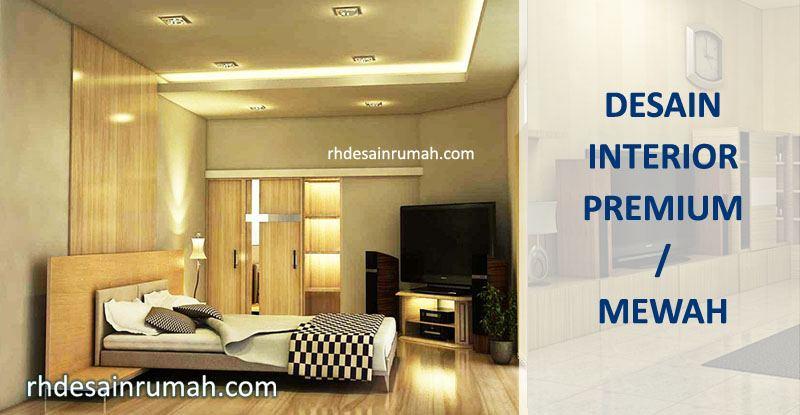 Desain Interior Rumah Detail / Premium